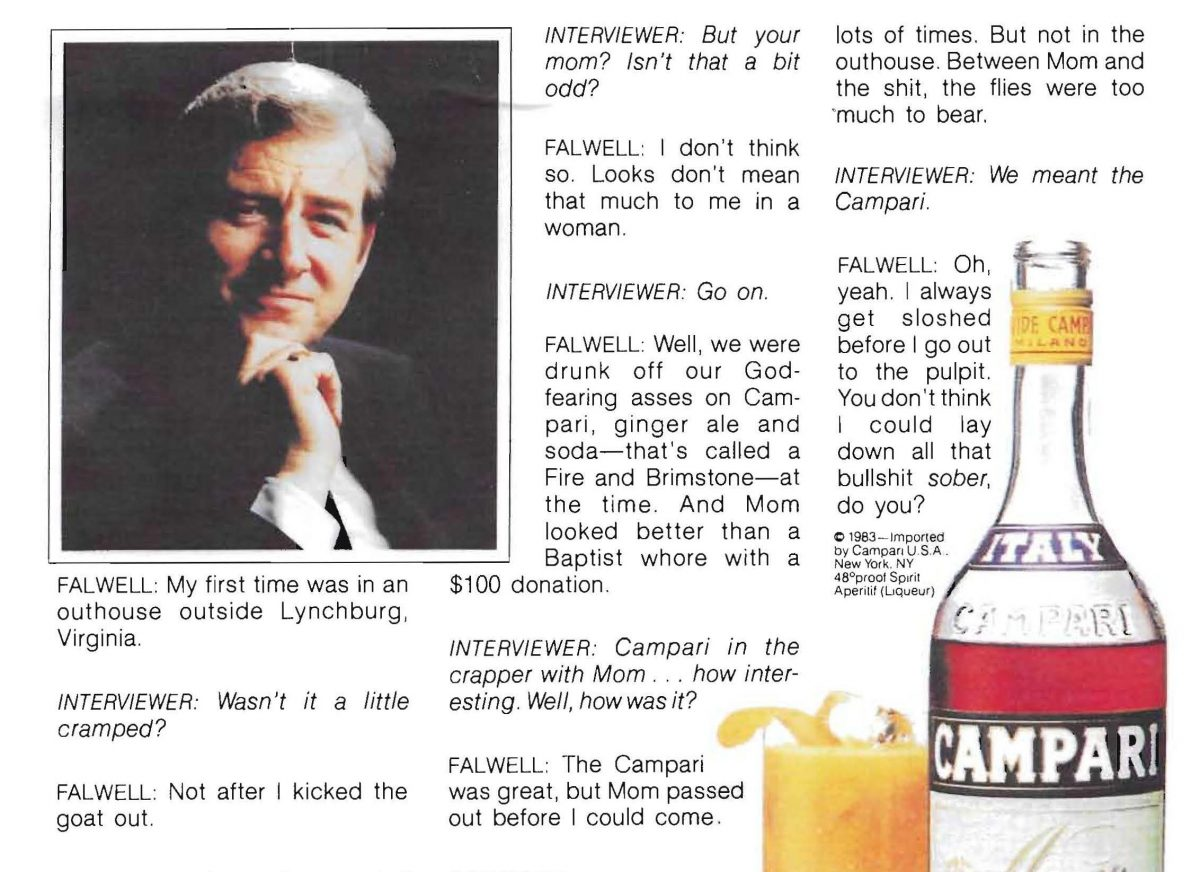 "A portion of the mock Campari ad depicting televangelist Jerry Falwell opening up about his ""first time"" (in an outhouse, with his mother)"