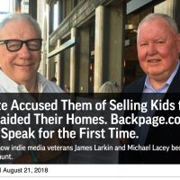 Screenshot of the photo and headline treatment that topped Elizabeth Nolan Brown's August 2018 Reason.com profile of Michael Lacey and Jim Larkin, former owners of the online classified-ad site Backpage.com. Shows a photo of Lacey and Larkin, along with the story's headline, 'The Senate Accused Them of Selling Kids for Sex. The FBI Raided Their Homes. Backpage.com's Founders Speak for the First Time. An inside look at how indie media veterans James Larkin and Michael Lacey became the targets of a federal witchhunt.'