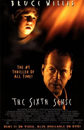 "Image of a movie poster advertising the 1999 film 'The Sixth Sense,"" written and directed by M. Night Shyamalan and starring Bruce Willis"