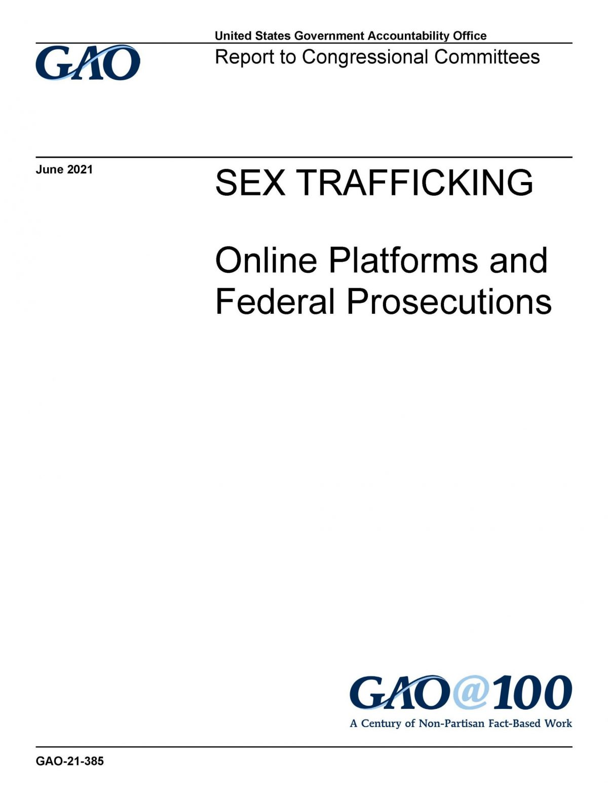 GAO-21-385, Sex Trafficking_ Online Platforms and Federal Prosecutions
